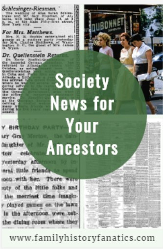 Newspaper clips with title Society News for Your Ancestors
