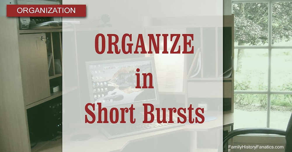 Organized Office with overlay organize genealogy in short bursts