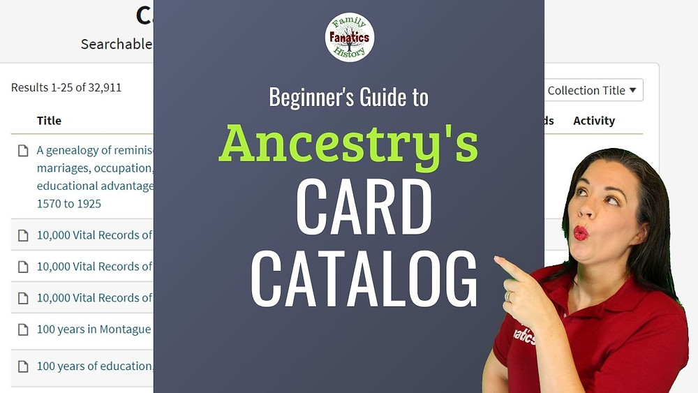 Video: Ancestry Card Catalog: Search for Ancestors Beyond the Hints