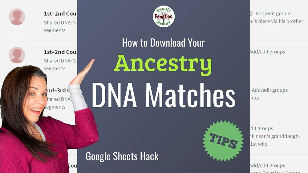 Tutorial: How to download your Ancestry DNA Matches