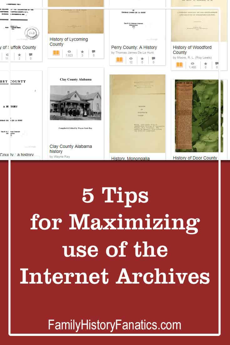 Discover 5 tips for making the most out of the Internet Archive for genealogy discoveries. #genealogy #archives #resources