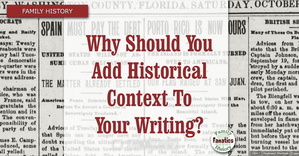 Family History Writing Why you should add historical context