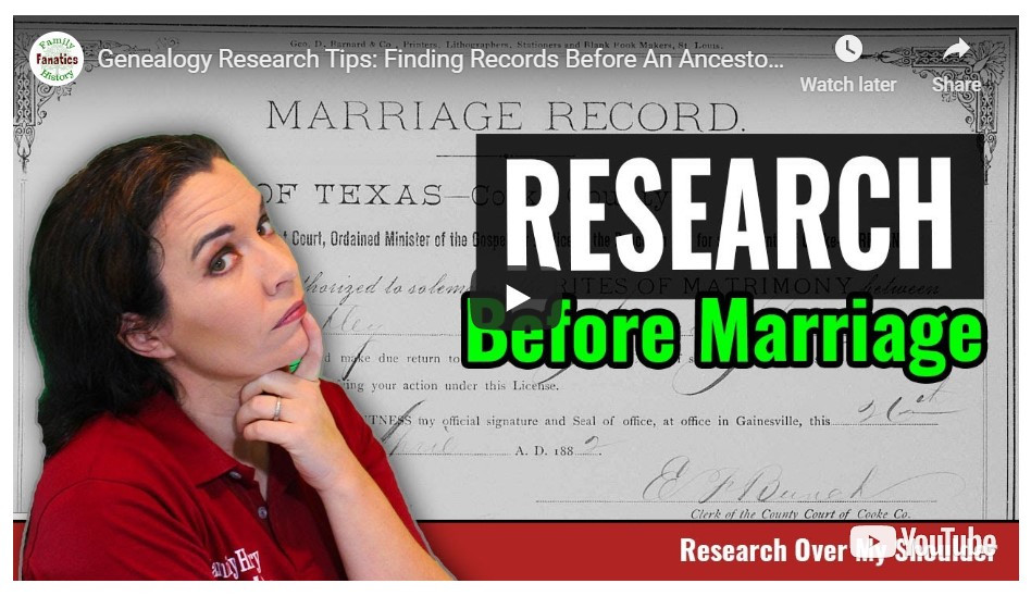 VIDEO: Finding Genealogy Records For Ancestors Before They Married