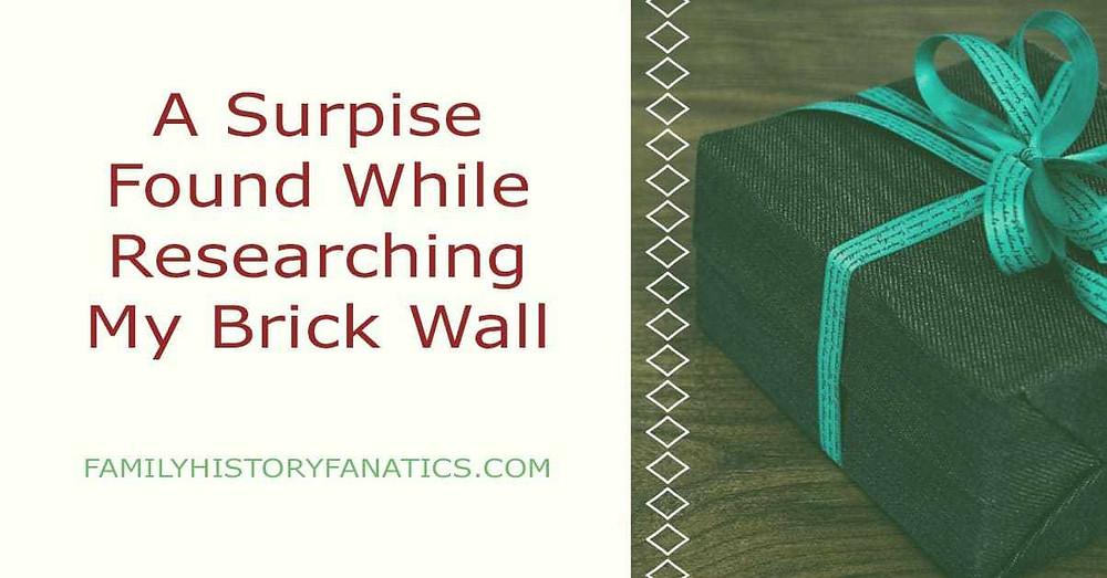 Breaking open a genealogy brick wall is like opening a gift