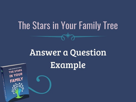 Respond to a Question Writing Sample For SCGS Stars in My Family Tree