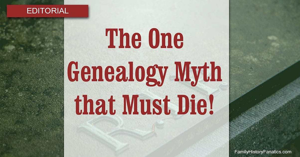 The one genealogy myth that must die over a gravestone