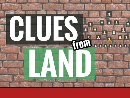 How Clues in Land Records Helped Me With My Brick Wall Ancestor