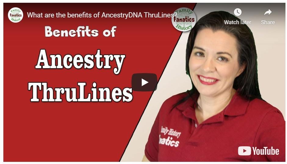 VIDEO: Benefits of Ancestry ThruLines