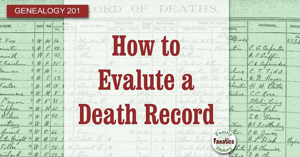 Death records with title how to evaluate a death record