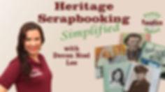 Heritage Scrapbooking Simplified  webinar
