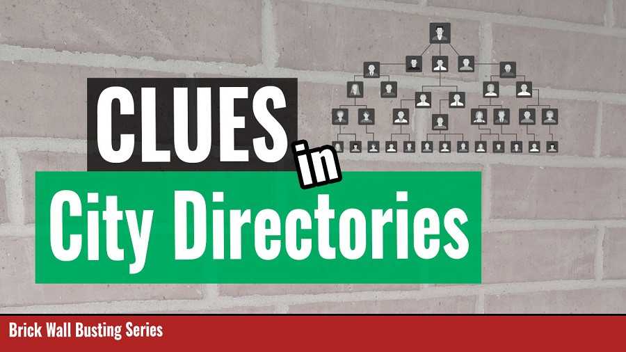 Genealogy Research Brick Walls Clues in City Directories