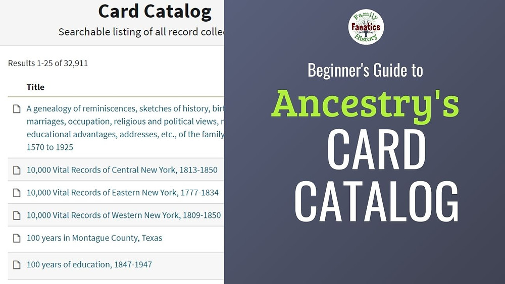 Screenshot of Ancestry card catalog with title Ancestry's Card Catalog