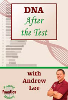 DNA After the Test Webinar