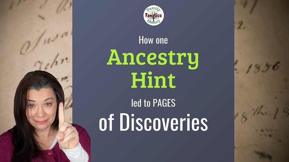 Video: How one Ancestry Hint led to Pages of Discoveries