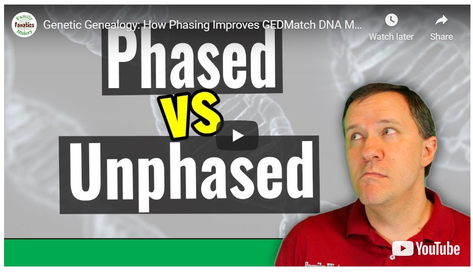 VIDEO: How Phasing improves GEDmatch Match results