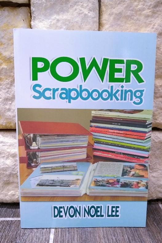 Book cover for Power Scrapbooking by Devon Noel Lee
