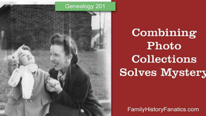 Combined Photo Collection Solves Genealogy Mystery