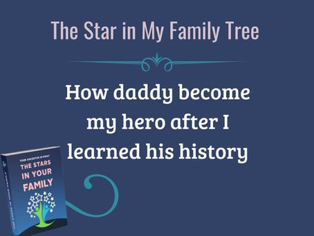 My Star in My Family Tree - Dad is My Hero