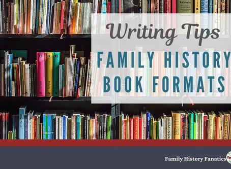 Writing Family Histories: What Books Should You Create?