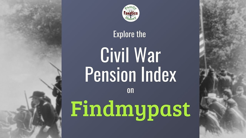 Civil War battle with title Explore the Civil War pension Index on Findmypast