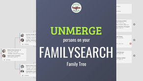 How to Fix a Bad Merge in the Family Tree on FamilySearch