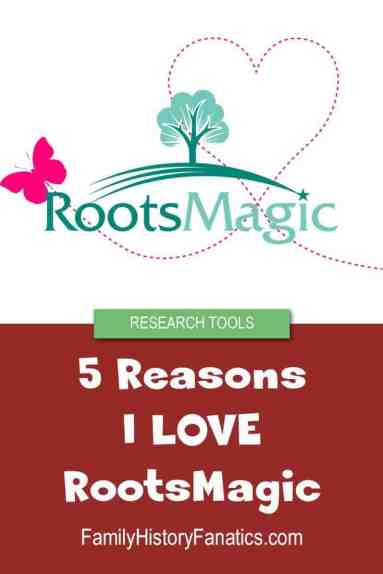 RootsMagic Logo with title why I love RootsMagic