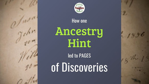 How One Ancestry Hint Led to PAGES of Genealogy Discoveries