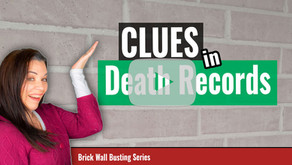 Clues on Death Records for My Genealogy Brick Wall