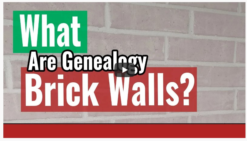Brick wall with playbutton for video entitled What are Genealogy Brick Walls?