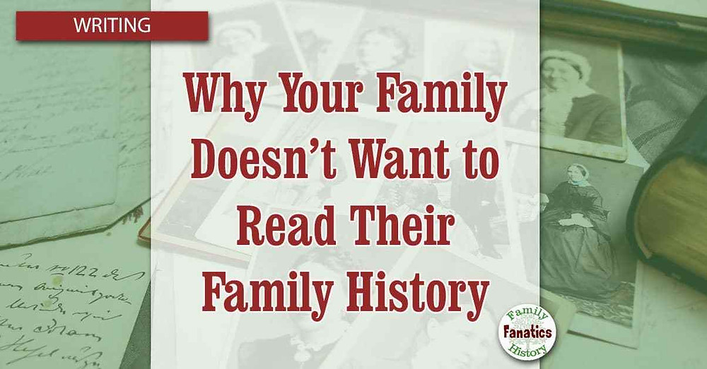 Why doesn't your family want to read their genealogy overlaid on genealogy research papers