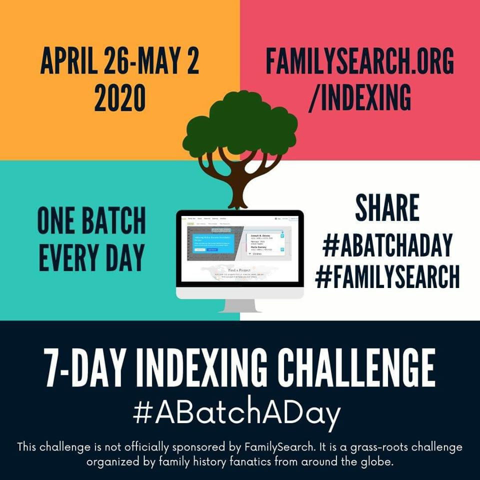 #ABatchADay promotional graphic; April 26- May 2, One Batch Every Day FamilySearch.org/indexing