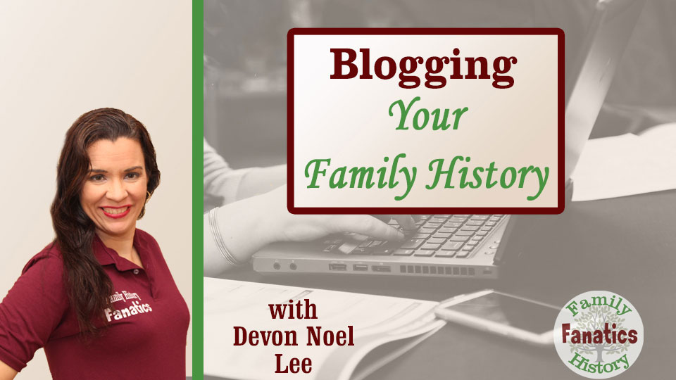 Blog Your Family History