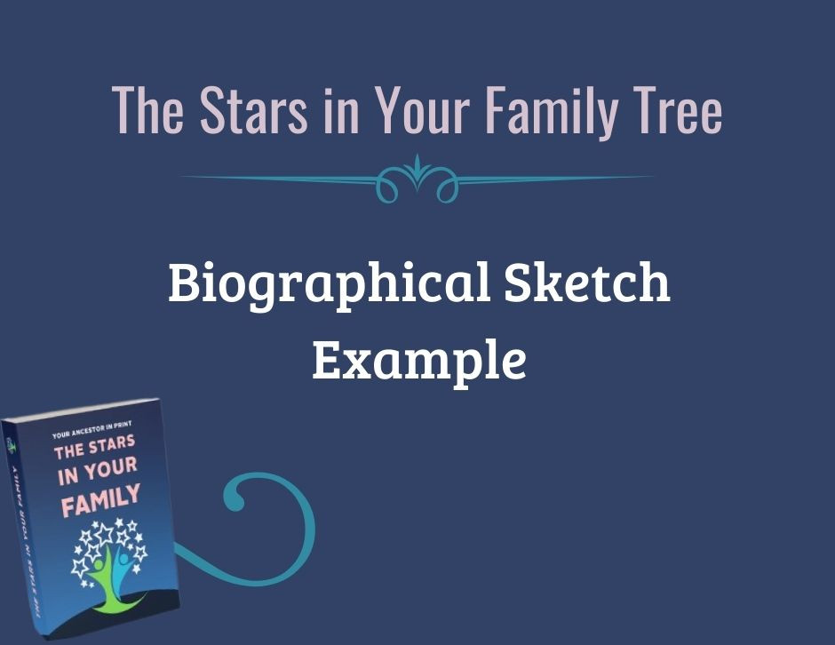 SCGS The Stars in Your Family Tree Family History Writing Challenge Writing Example