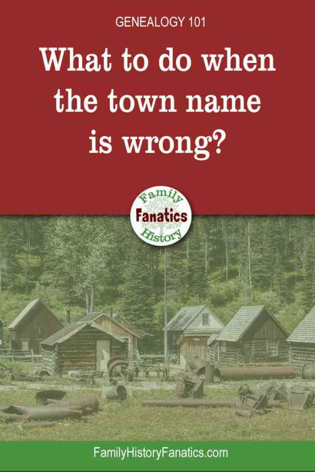 historic farm with title what to do when genealogy town names are wrong