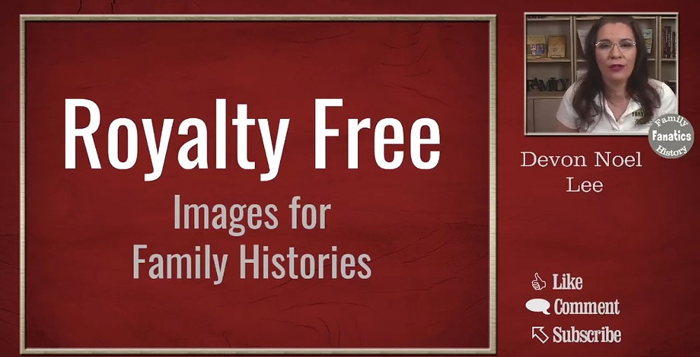 Video: Royalty Free Images for Your Family History
