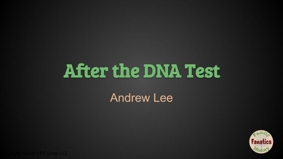 After the DNA Test genetic genealogy webinar