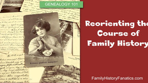 Reorienting the Course of Family History