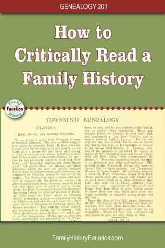 page from family history with title Take the next step in genealogy and critically read your family histories. Develop research questions and learn to write a better book people want to read.