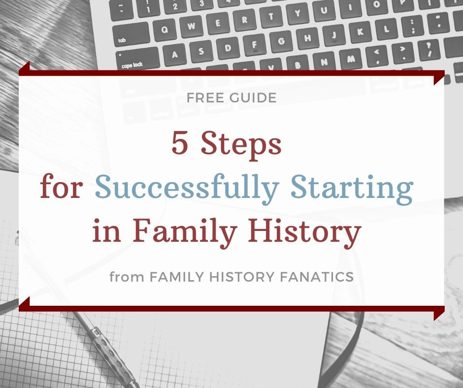laptop and writing notes with title Free Guide: 5 Steps for Successfully Starting in Family History