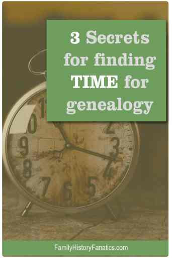 Learn the secrets for making time when you think you have no time to do family history. #genealogy #busymom #familyhistory