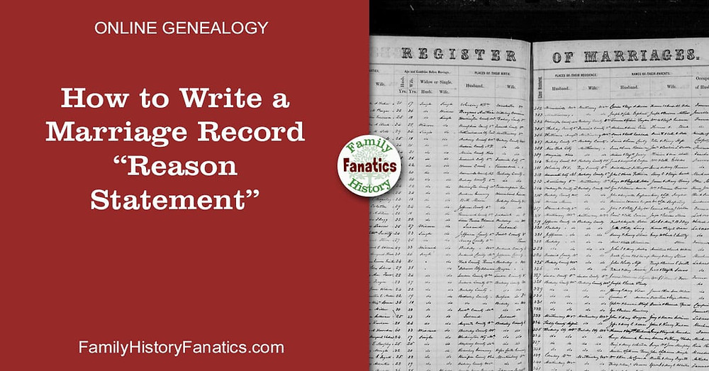 How to Write a Reason Statement for a Marriage Record on FamilySearch