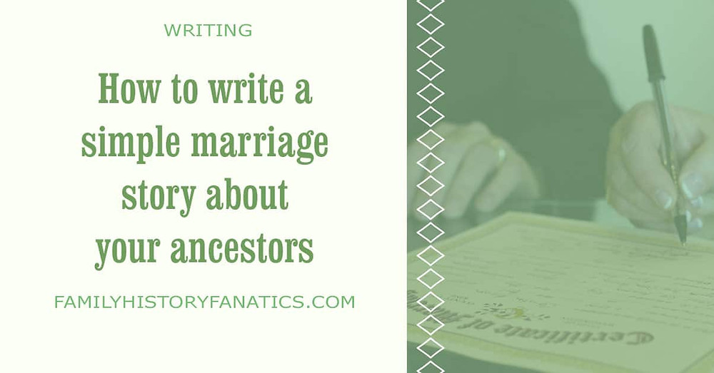Couple signing marriage certificate with title how to write a simple marriage story about your ancestors
