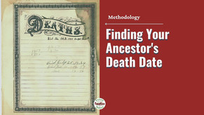 When Did They Die? Finding Your Ancestor's Death Date