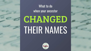 What to do when your ancestor changed their names?