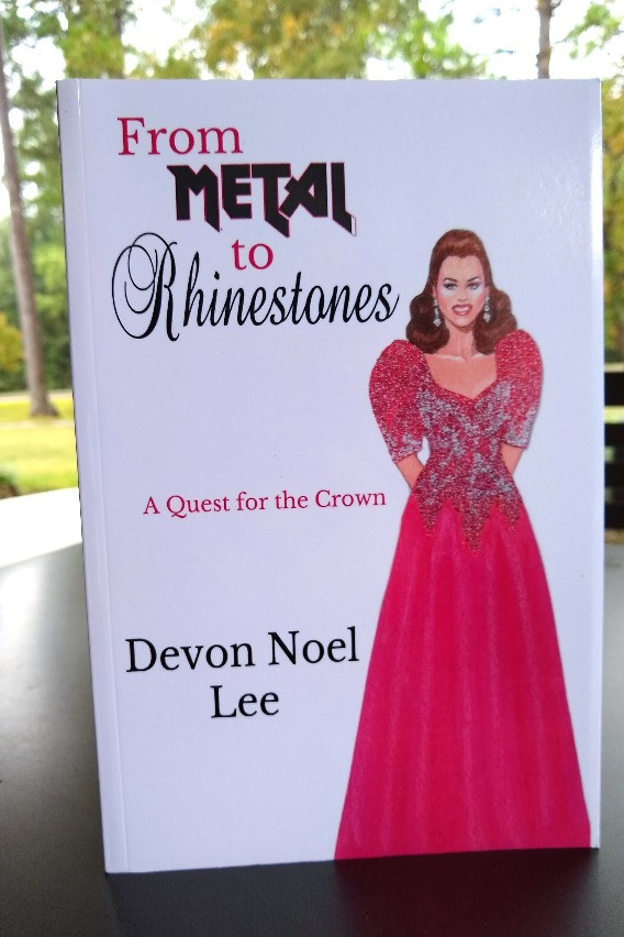 Cover of From Metal to Rhinestones a Quest For the Crown