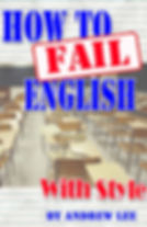 How to Fail English With Style Memoir