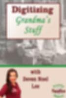 Digitizig Grandma's Stuff Webinar