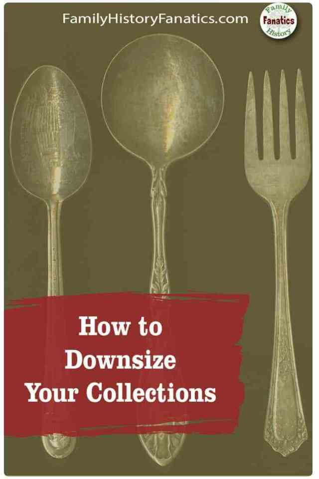 Photo of vintage silverware with the caption How to Downsize Your Collections