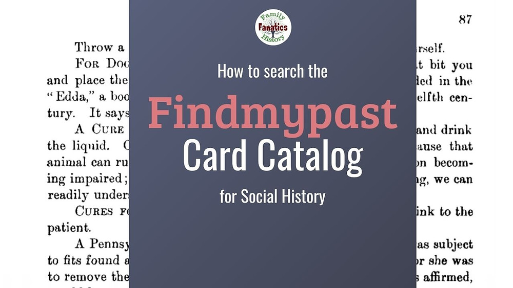 Findmypast social history collection with title how to search card catalog