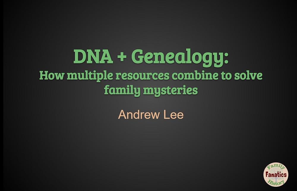 Using DNA to solve Genealogy Brick Walls webinar